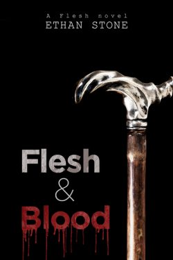 Flesh & Blood - Ethan Stone - Flesh