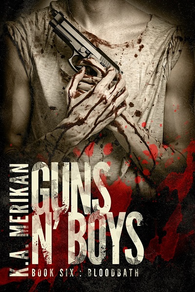 Guns N' Boys - K.A. Merikan - Bloodbath