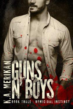 Homicidal Instinct - K.A. Merikan - Guns N' Boys