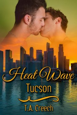 Heat Wave Tucson - T.A. Creech