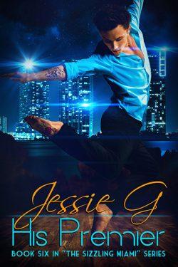 His Premier - Jessie G. - Sizzling Miami