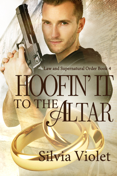 Hoofin' it to the Altar - Silvia Violet - Law and Supernatural Order