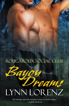 Bayou Dreams - Lynn Lorenz - Rougaroux Social Club