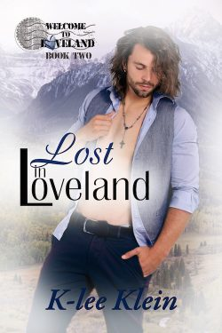 Lost in Loveland - K-Lee Klein - Welcome to Loveland