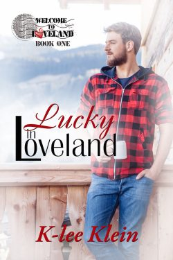 Lucky in Loveland - K-Lee Klein - Welcome to Loveland