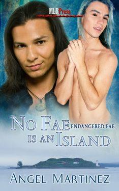 No Fae Is an Island - Angel Martinez - Endangered Fae