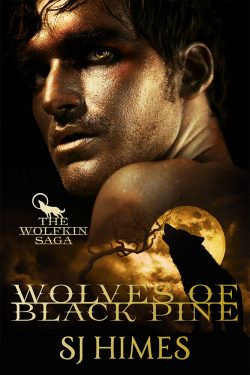 Wolves of Black Pine - S.J. Himes - Wolfkin Saga