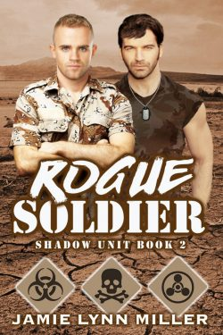 Rogue Soldier - Jamie Lynn Miller - Shadow Unit