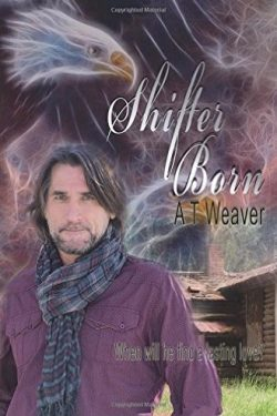 Shifter Born - A.T. Weaver