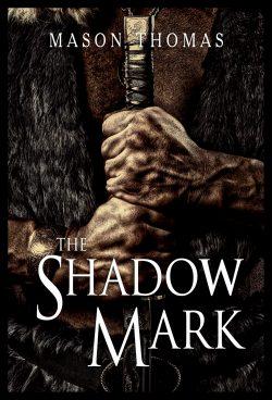 Shadow Mark - Mason Thomas
