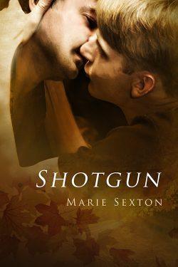 Shotgun - Marie Sexton