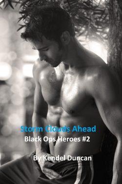 Storm Clouds Ahead - Kendel Duncan - Black Ops Heroes