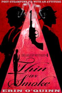 Thin as Smoke - Erin O'Quinn