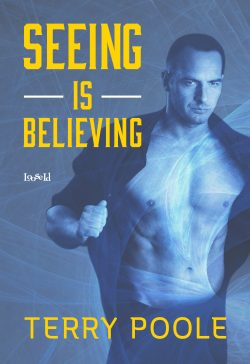 Seeing is Believing - Terry Poole