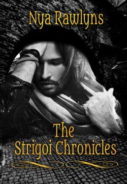 The Strigoi Chronicles - Nya Rawlings