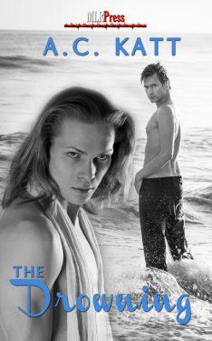 The Drowning - A.C. Katt