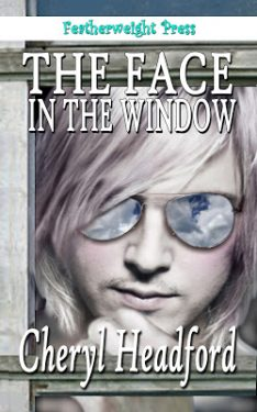 The Face in the Window - Cheryl Headford