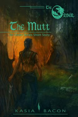 The Mutt - Kasia Bacon - The Order