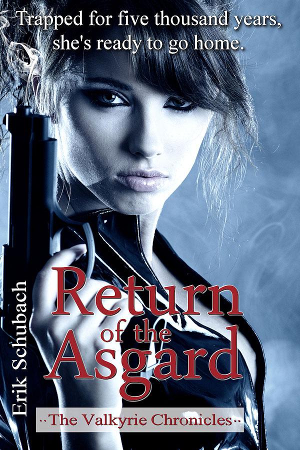 Return of the Asgard - Erik Schubach - The Valkyrie Chronicles