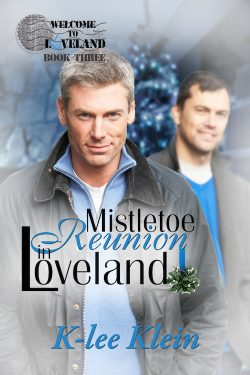 Mistletoe Reunion in Loveland - K-Lee Klein - Welcome to Loveland