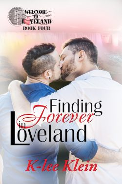 Finding Forever in Loveland - K-Lee Klein - Welcome to Loveland