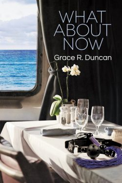 What About Now - Grace R. Duncan