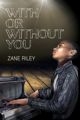 With or Without You - Zane Riley