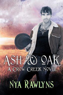 Ash & Oak - Nya Rawlins - Crow Creek