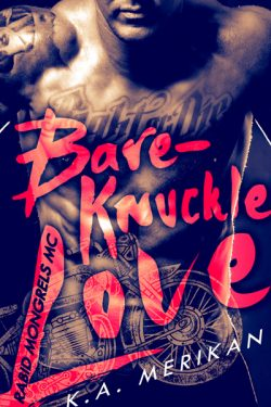 Bare Knuckle Love - K.A. Merikan