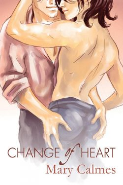 A Change of Heart - Mary Calmes