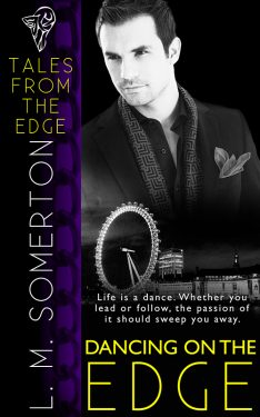 Dancing on the Edge - L.M. Somerton - Tales From the Edge