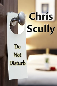 Do Not Disturb - Chris Scully