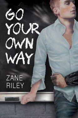 Go Your Own Way - Zane Riley