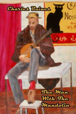 The Man With the Mandolin - Charles Raines