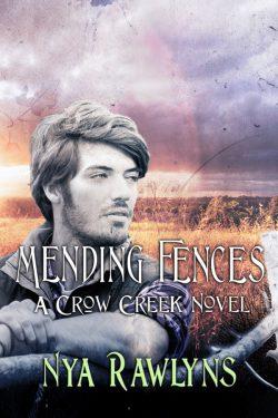 Mending Fences - Nya Rawlins - Crow Creek
