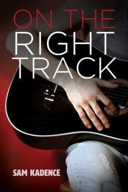 On the Right Track - Sam Kadence