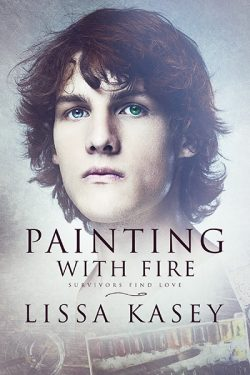 Painting With Fire - Lissa Kasey