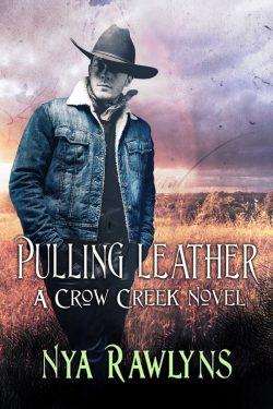Pulling Leather - Nya Rawlins - Crow Creek