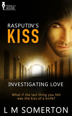 Rasputin's Kiss - L.M. Somerton - Investigating Love