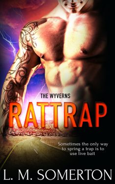 Rattrap - L.M. Somerton - The Wyverns