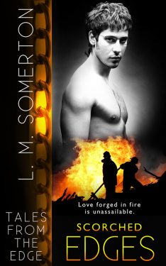 Scorched Edges - L.M. Somerton - Tales From the Edge