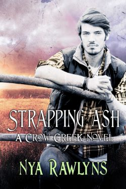 Strapping Ash - Nya Rawlins - Crow Creek