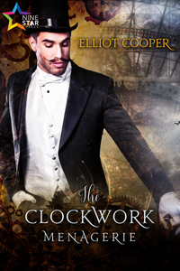 The Clockwork Menagerie - Elliot Cooper