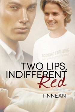 Two Lips, Indifferent Red - Tinnean