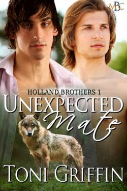 Unexpected Mate - Toni Griffin - Holland Brothers