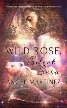 Wild Rose, Silent Snow - Angel Martinez