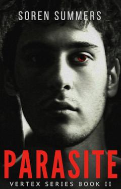 Parasite - Soren Summers - Vertex Series