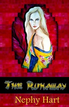 The Runaway - Nephy Hart