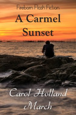 A Carmel Sunset - Carol Holland March