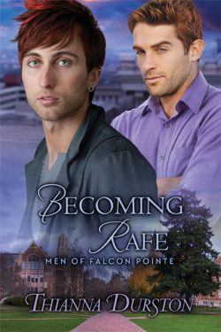 Becoming Rafe - Thianna Durston - Men of Falcon Pointe